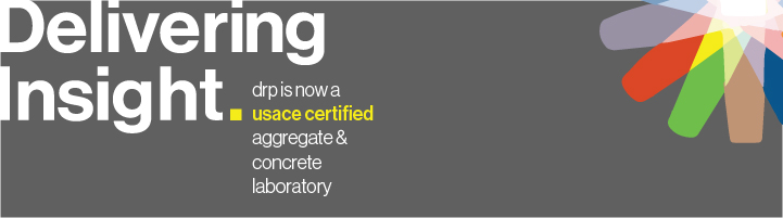 Delivering Insight. drp is now a USACE certified aggregate & concrete laboratory